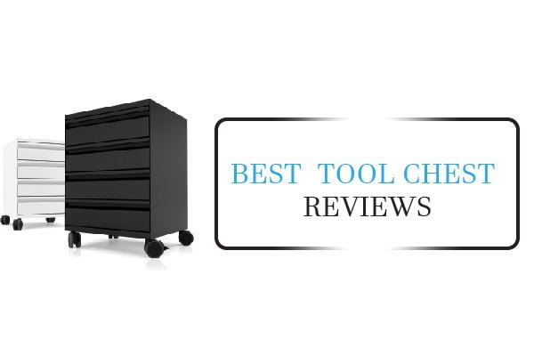 Best Tool Chest And Boxes U2013 Reviews You Are Looking For