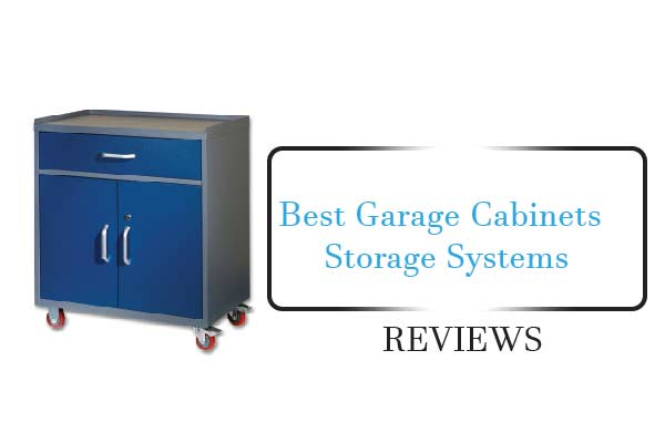 Charmant Best Garage Cabinet Storage System  Reviews U0026 Buying Guide 2018