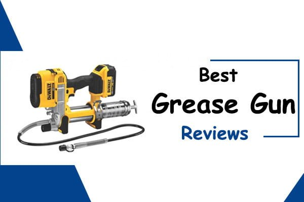 best grease gun review