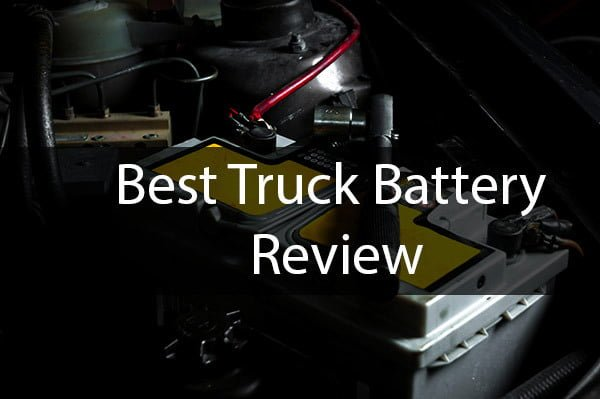 Best Truck Battery Review