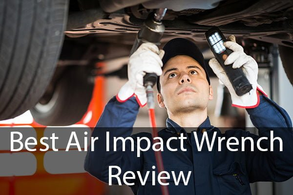 Best Air Impact Wrench review