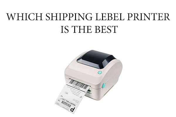 Best Shipping Label Printer